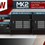 Lightware Matrice MX2 DisplayPort
